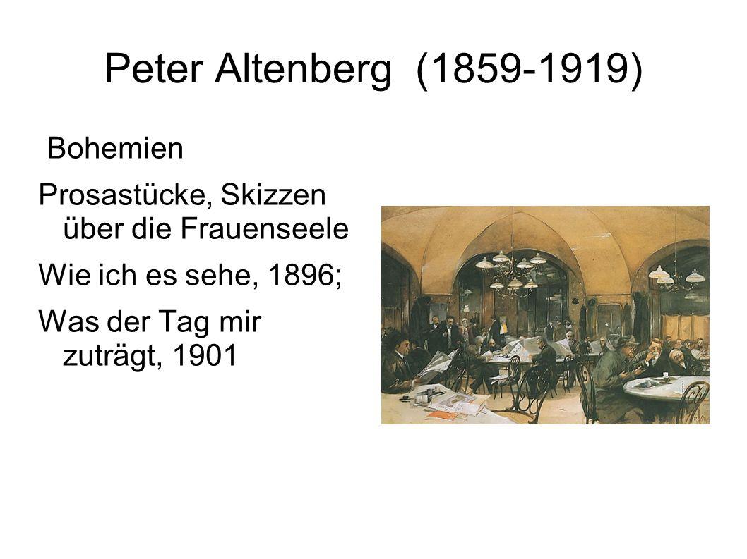 Peter Altenberg (1859-1919) Bohemien