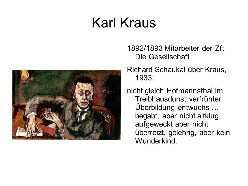 Karl Kraus 1892/1893 Mitarbeiter der Zft Die Gesellschaft