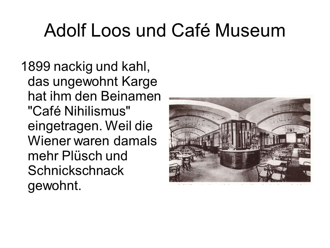Adolf Loos und Café Museum