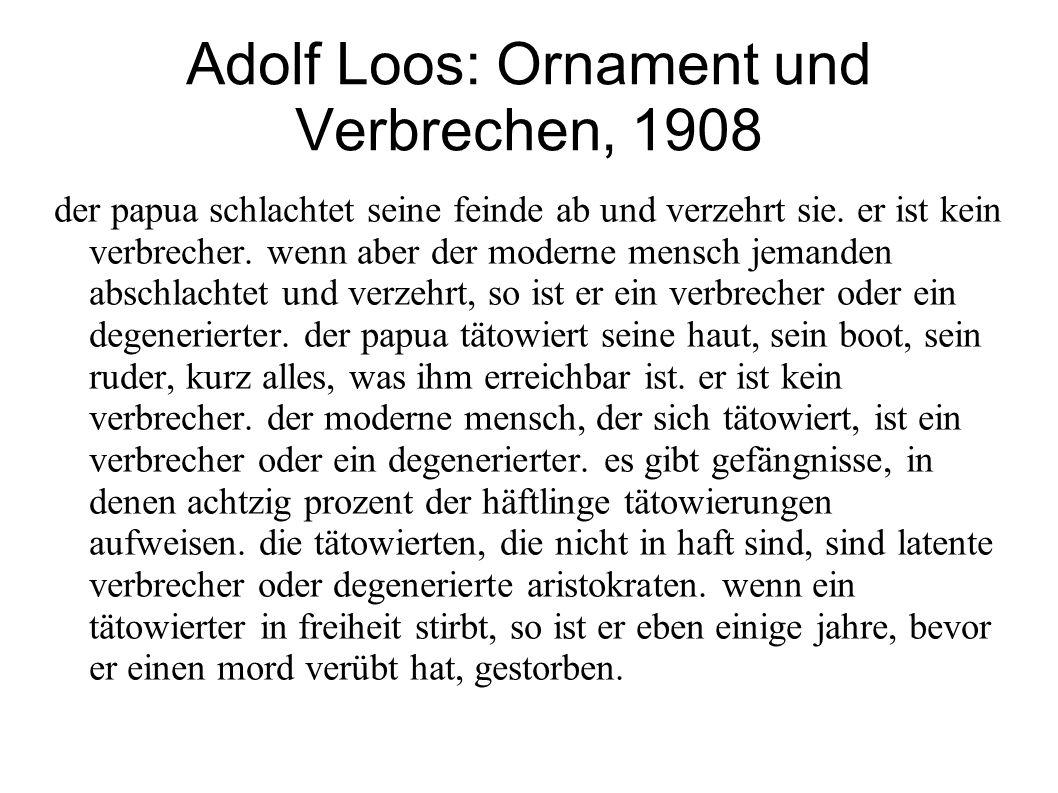 Adolf Loos: Ornament und Verbrechen, 1908