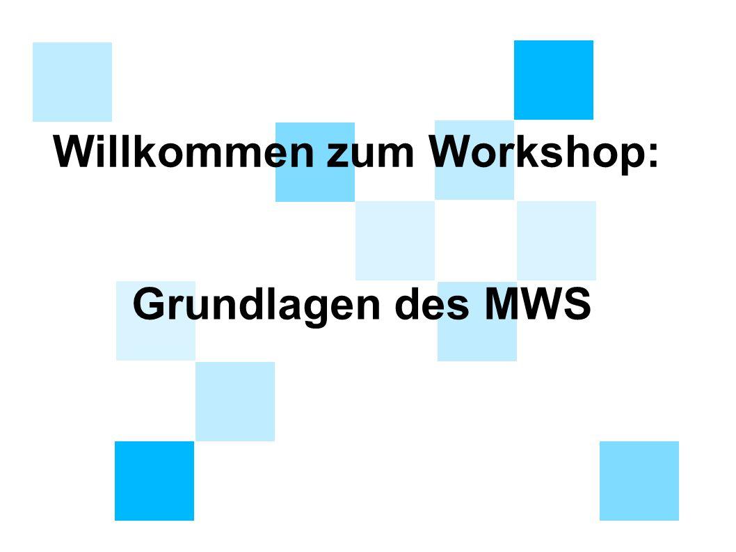 Willkommen zum Workshop: