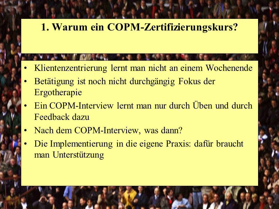 1. Warum ein COPM-Zertifizierungskurs