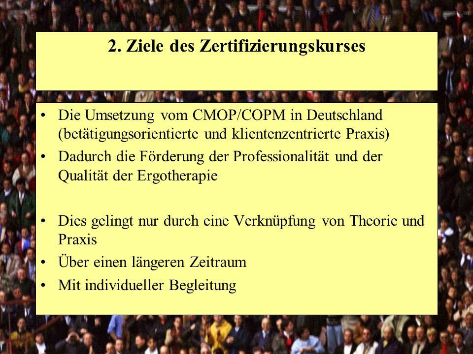 2. Ziele des Zertifizierungskurses