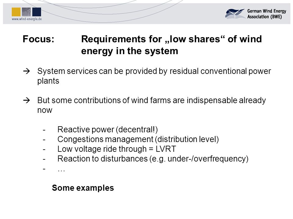 "Focus: Requirements for ""low shares of wind energy in the system"