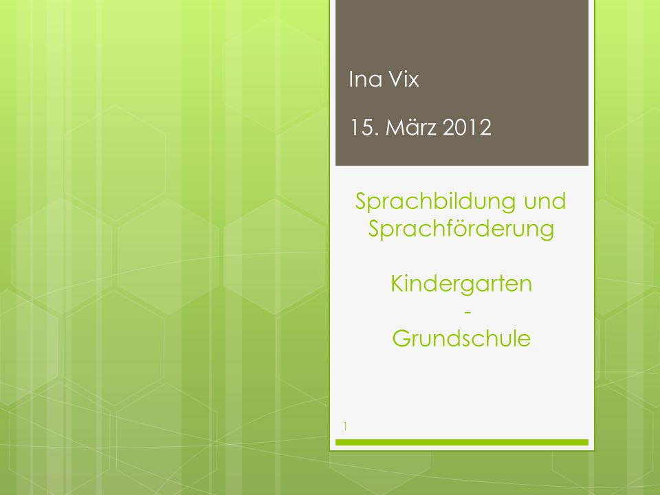 Sprachbildung und Sprachförderung Kindergarten - Grundschule