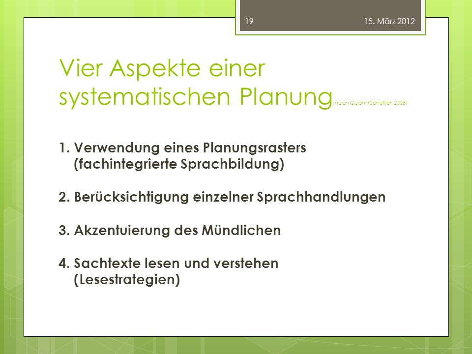Vier Aspekte einer systematischen Planung(nach Quehll/Scheffler, 2008)