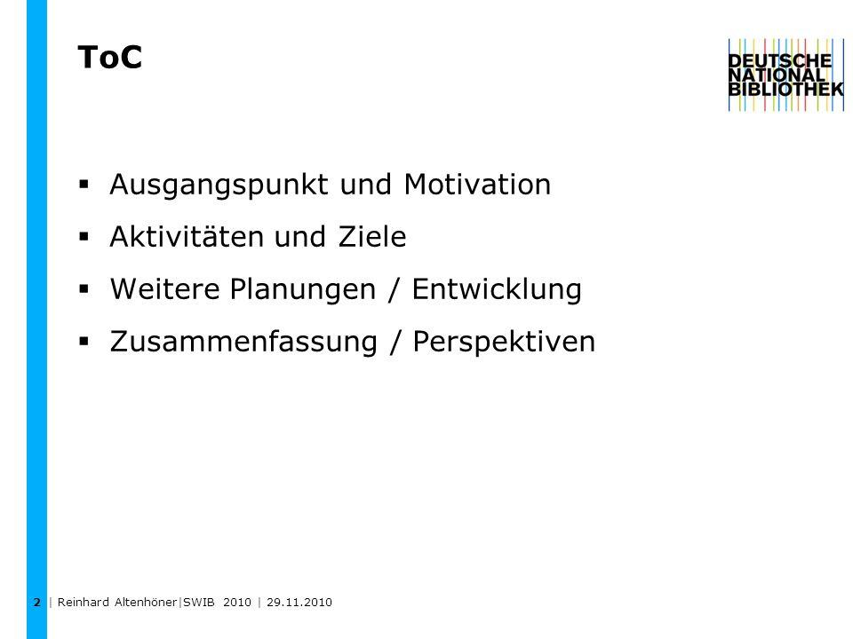 ToC Ausgangspunkt und Motivation Aktivitäten und Ziele