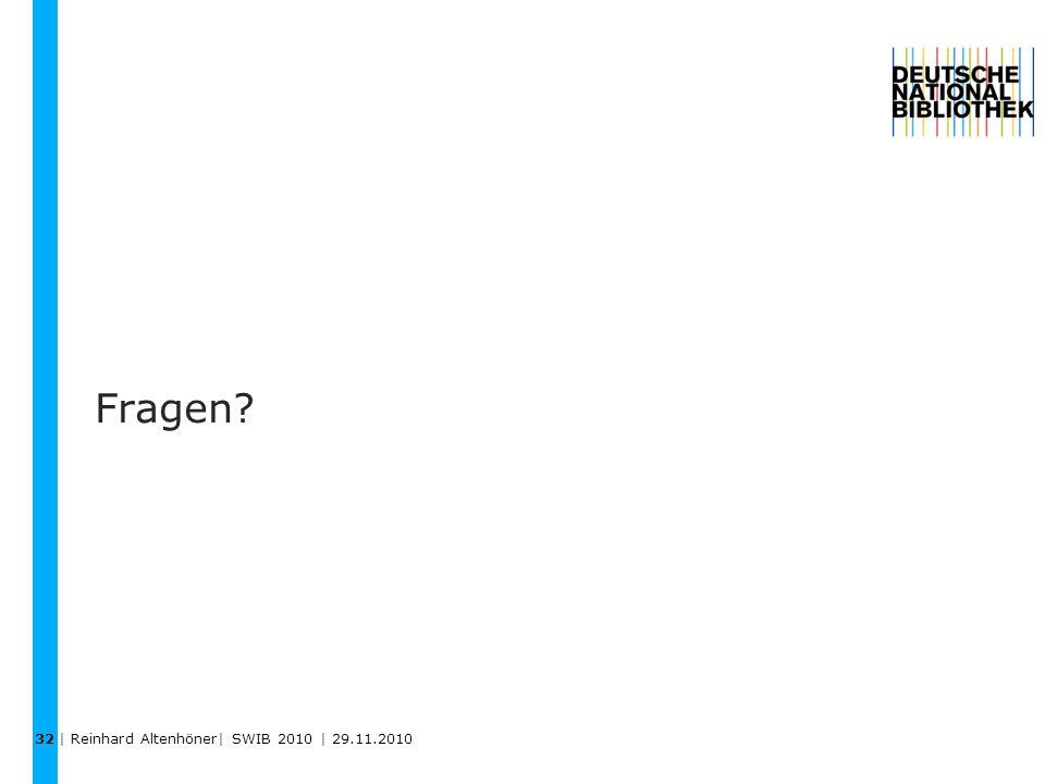 32 Fragen | Reinhard Altenhöner| SWIB 2010 | 29.11.2010