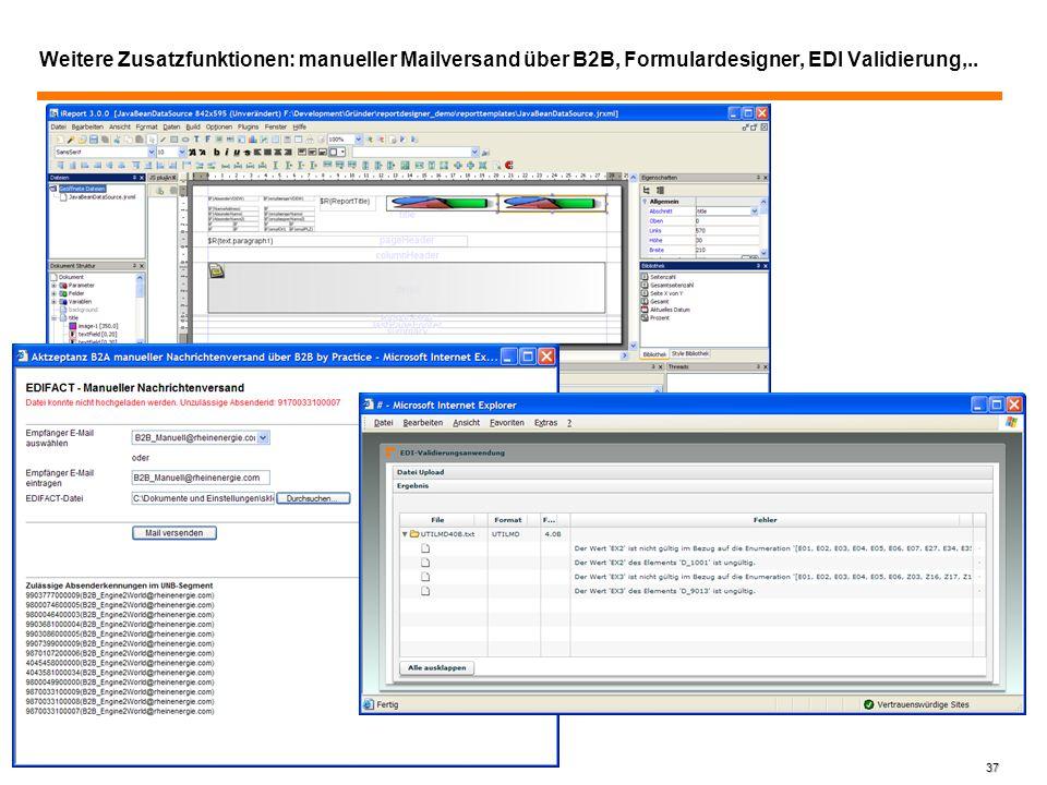 Weitere Zusatzfunktionen: manueller Mailversand über B2B, Formulardesigner, EDI Validierung,..