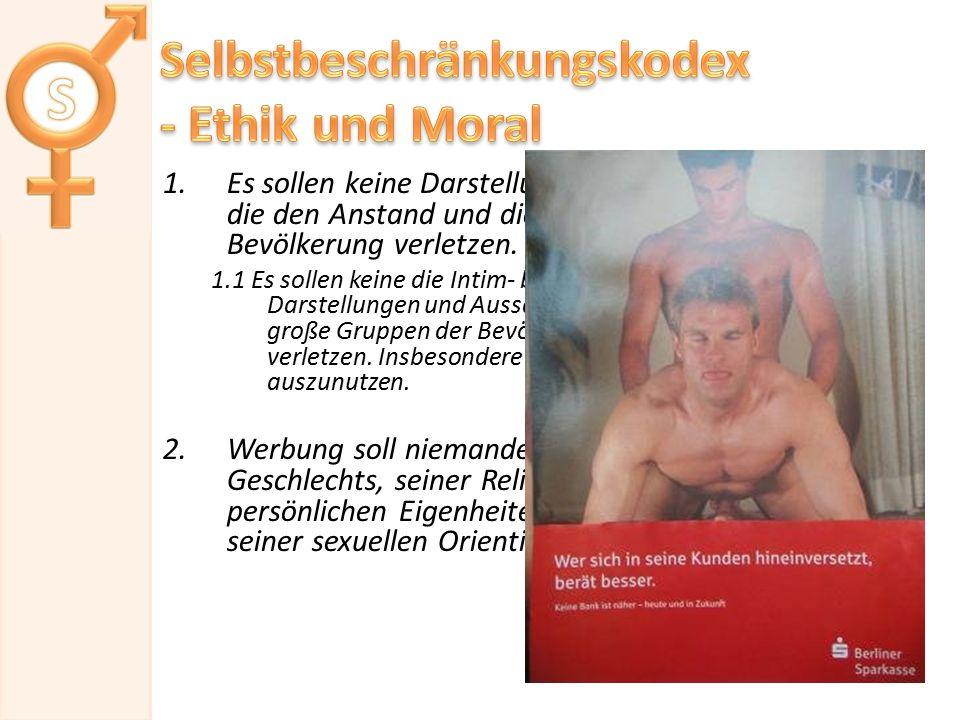 Selbstbeschränkungskodex - Ethik und Moral