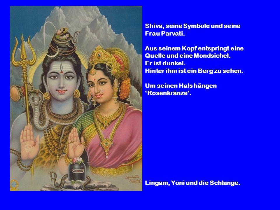 Shiva, seine Symbole und seine Frau Parvati