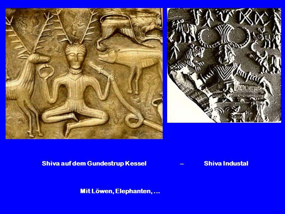 Shiva auf dem Gundestrup Kessel – Shiva Industal