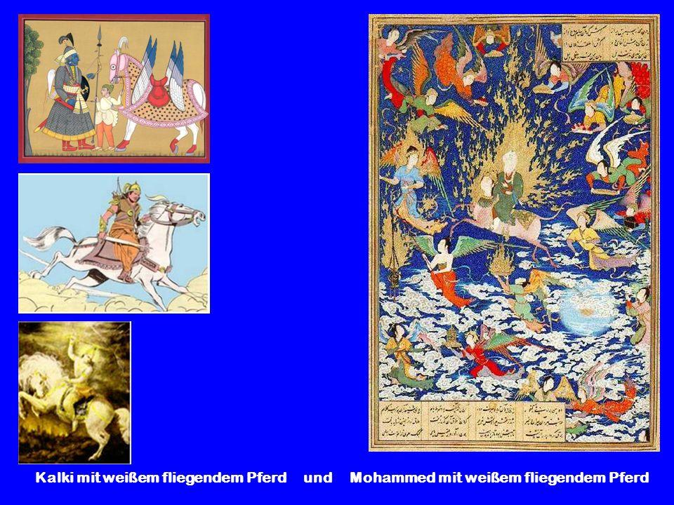 Kalki mit weißem fliegendem Pferd und Mohammed mit weißem fliegendem Pferd