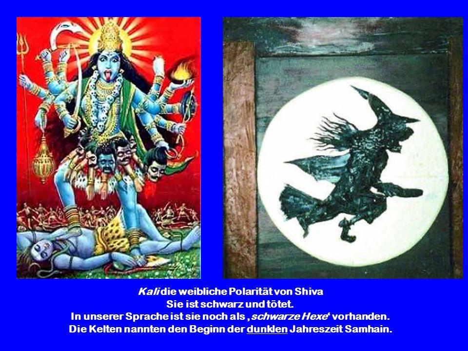 Kali die weibliche Polarität von Shiva Sie ist schwarz und tötet