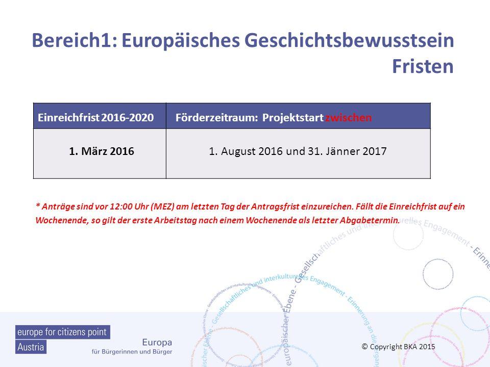 Bereich1: Europäisches Geschichtsbewusstsein Fristen