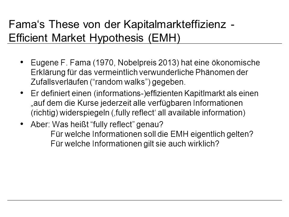 Fama's These von der Kapitalmarkteffizienz - Efficient Market Hypothesis (EMH)