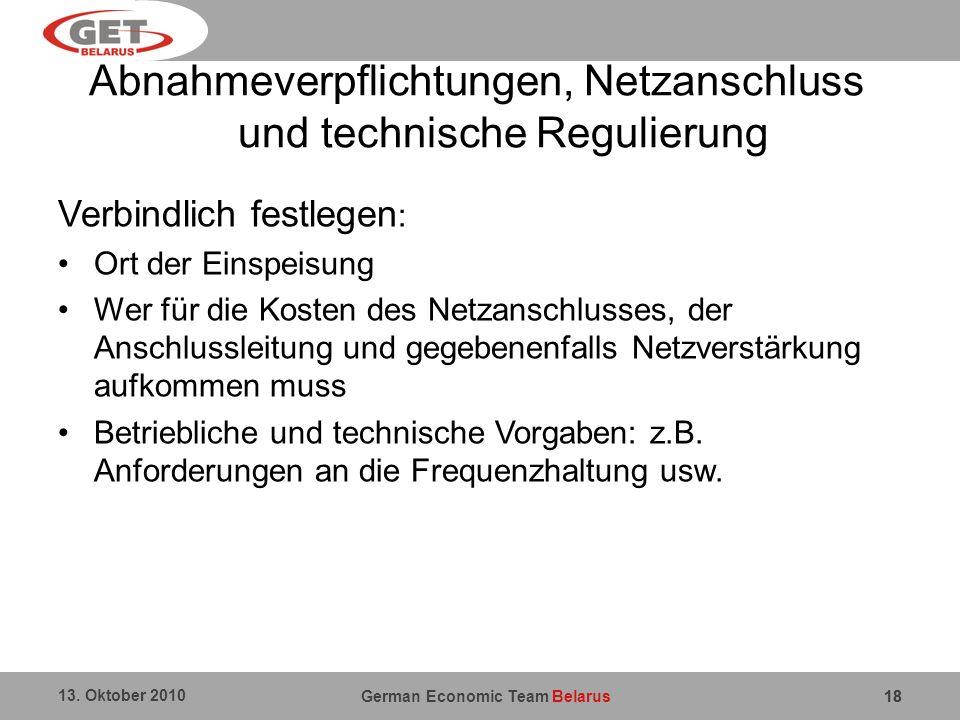 Abnahmeverpflichtungen, Netzanschluss und technische Regulierung