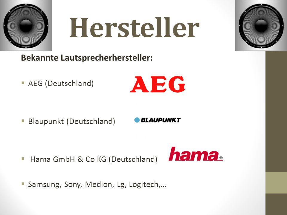 Hersteller Bekannte Lautsprecherhersteller: AEG (Deutschland)