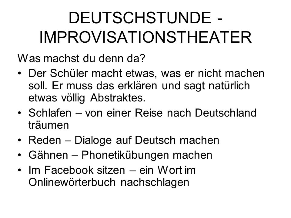 DEUTSCHSTUNDE - IMPROVISATIONSTHEATER