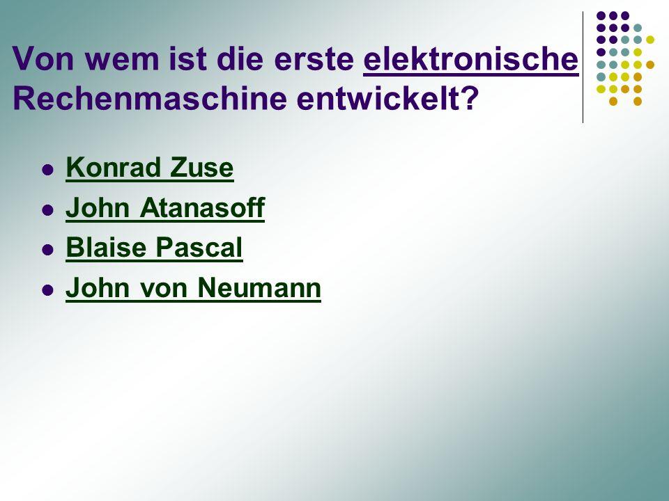 Von wem ist die erste elektronische Rechenmaschine entwickelt