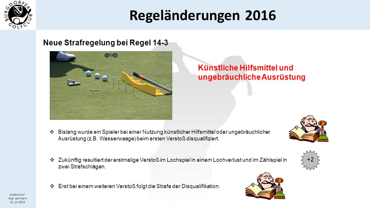 Neue Strafregelung bei Regel 14-3