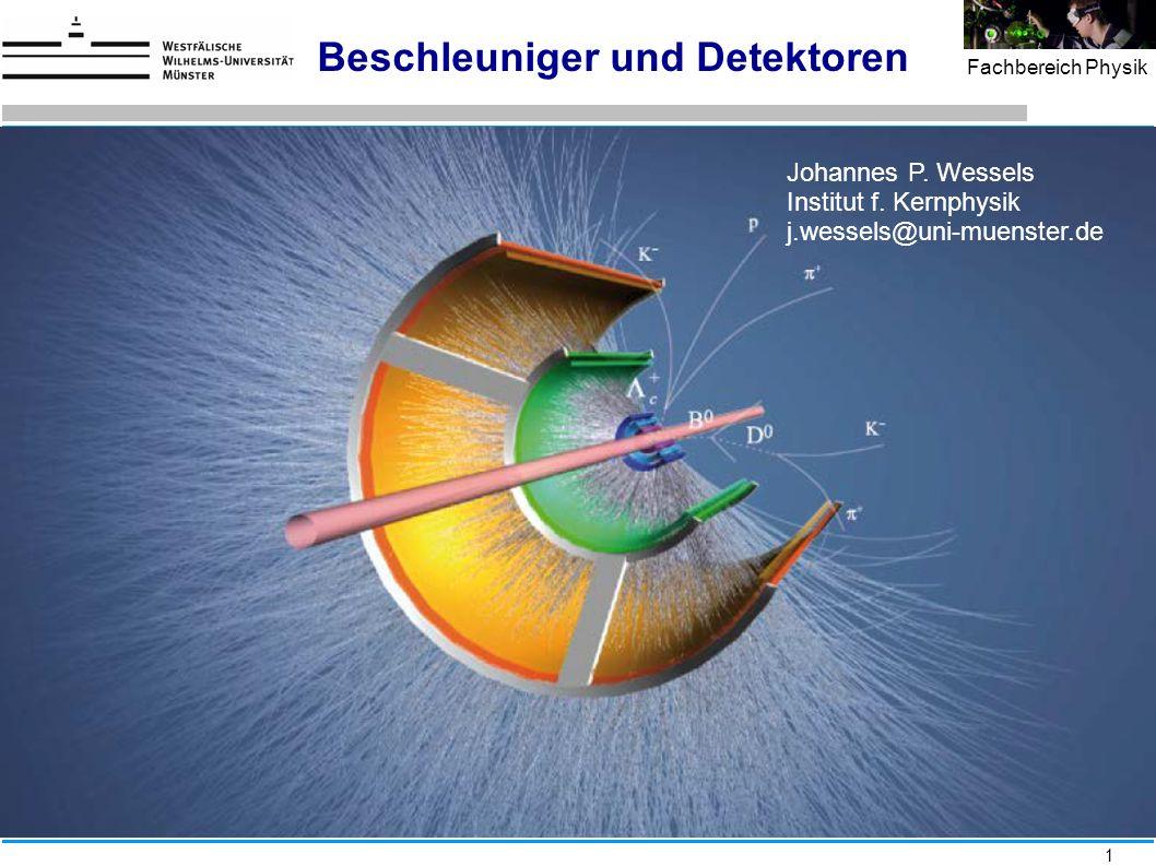 Beschleuniger und Detektoren