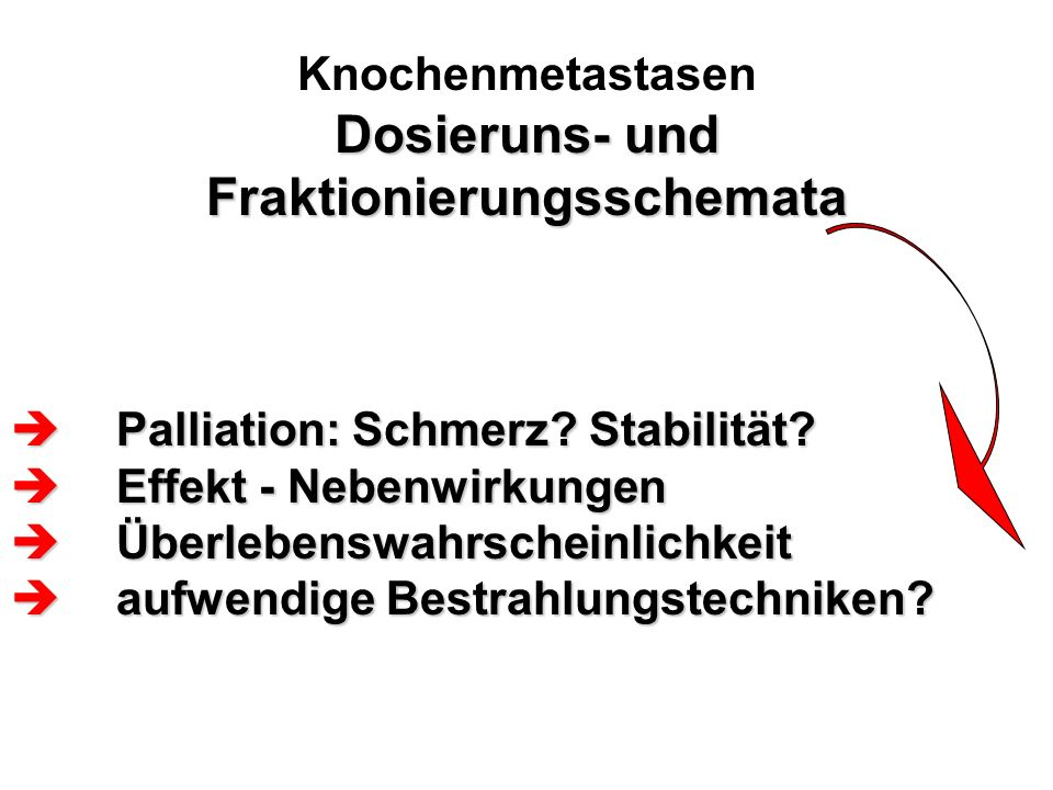 Knochenmetastasen Dosieruns- und Fraktionierungsschemata