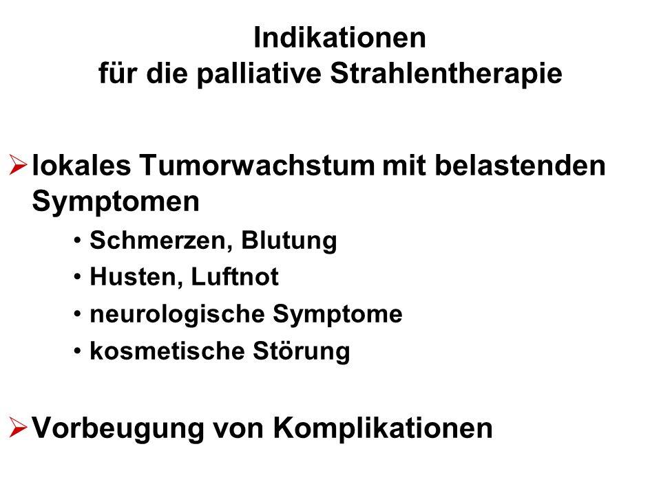 Indikationen für die palliative Strahlentherapie
