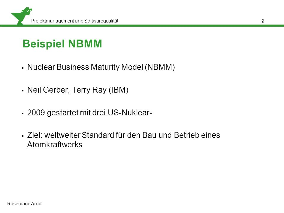 Beispiel NBMM Nuclear Business Maturity Model (NBMM)