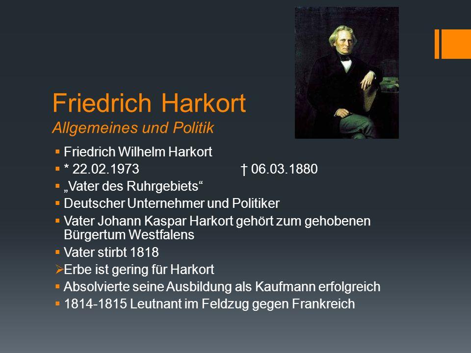 Friedrich Harkort Allgemeines und Politik