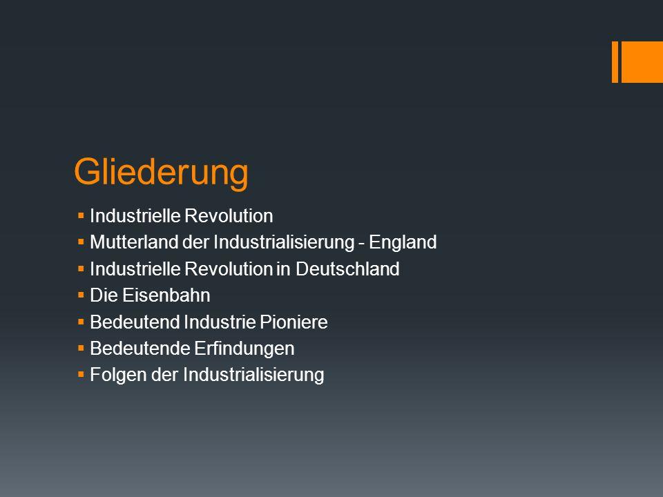 Gliederung Industrielle Revolution