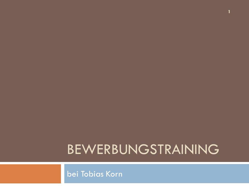 Bewerbungstraining bei Tobias Korn