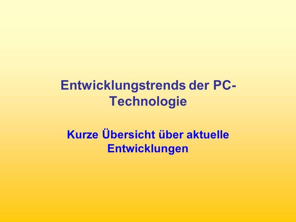 Entwicklungstrends der PC-Technologie