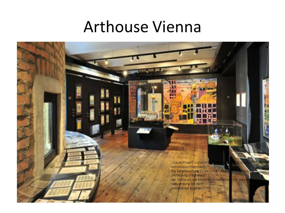 """Arthouse Vienna """"Dieses Projekt wurde mit Unterstützung der Europäischen Kommission finanziert."""