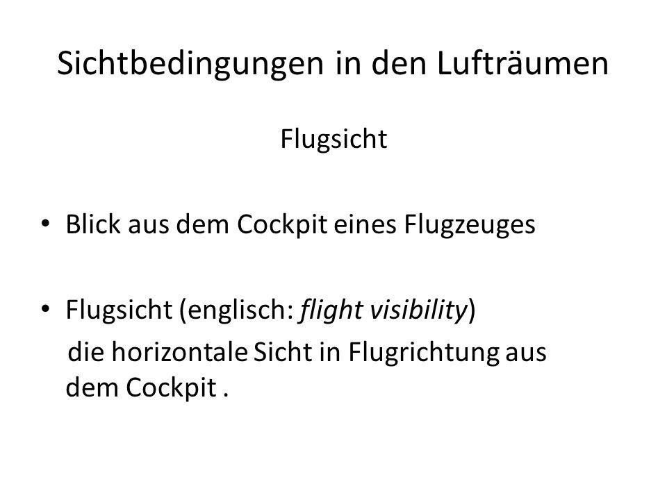 Sichtbedingungen in den Lufträumen