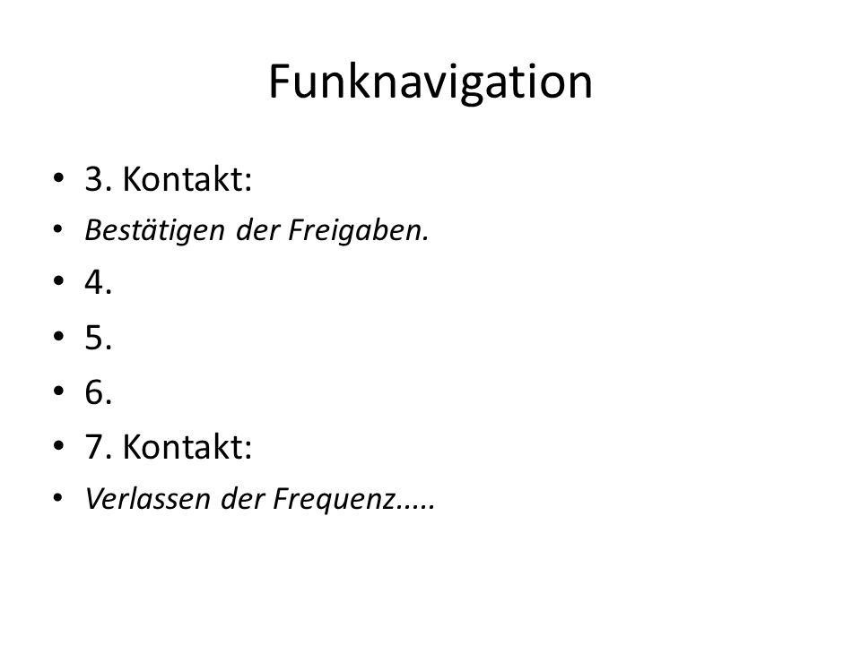 Funknavigation 3. Kontakt: 4. 5. 6. 7. Kontakt: