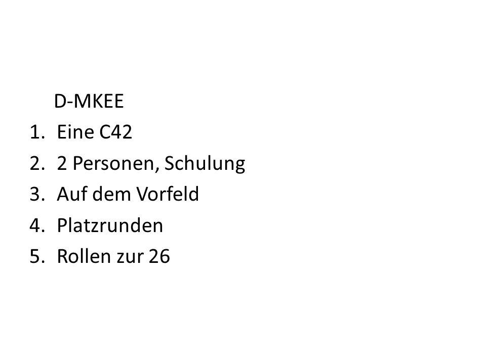 D-MKEE Eine C42 2 Personen, Schulung Auf dem Vorfeld Platzrunden Rollen zur 26
