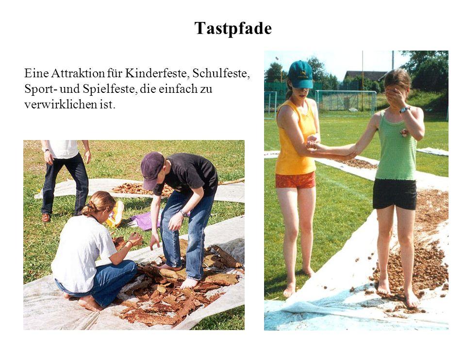 Tastpfade Eine Attraktion für Kinderfeste, Schulfeste, Sport- und Spielfeste, die einfach zu verwirklichen ist.