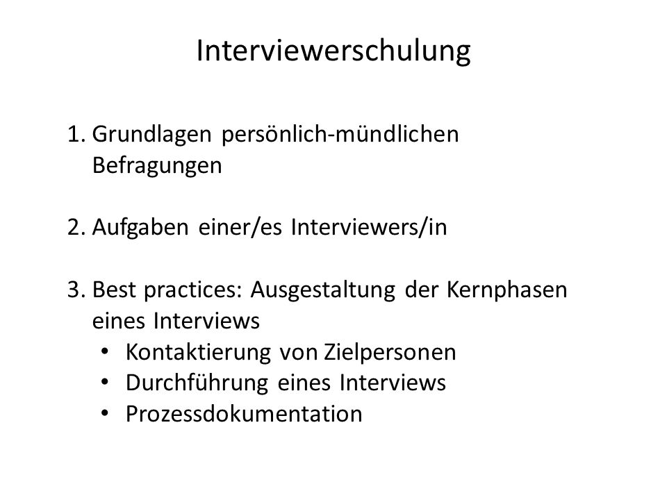 Interviewerschulung Grundlagen persönlich-mündlichen Befragungen