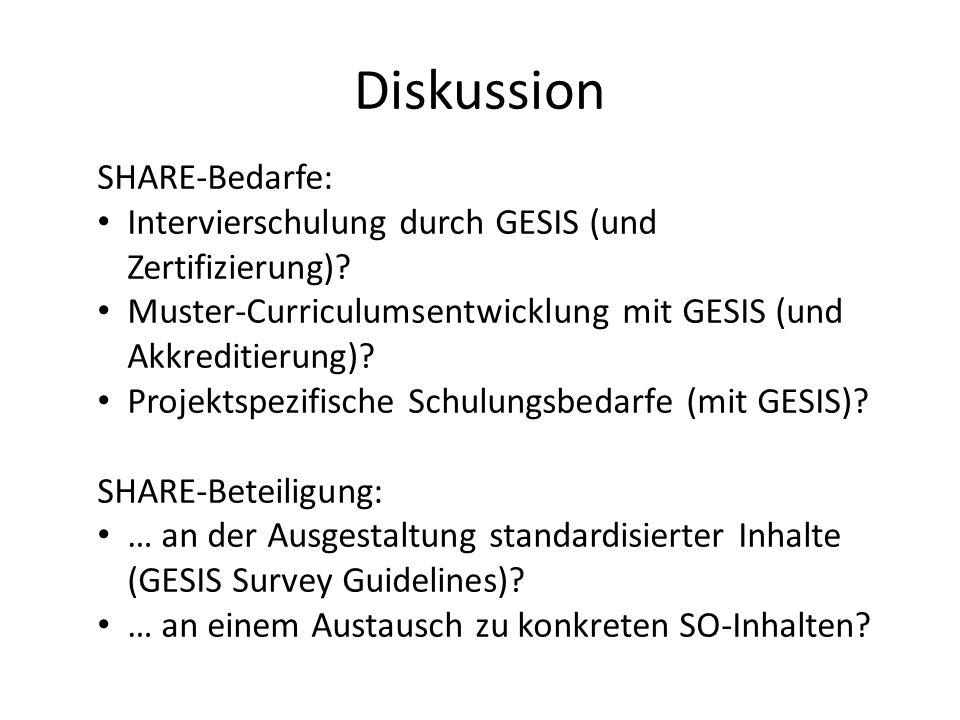 Diskussion SHARE-Bedarfe: