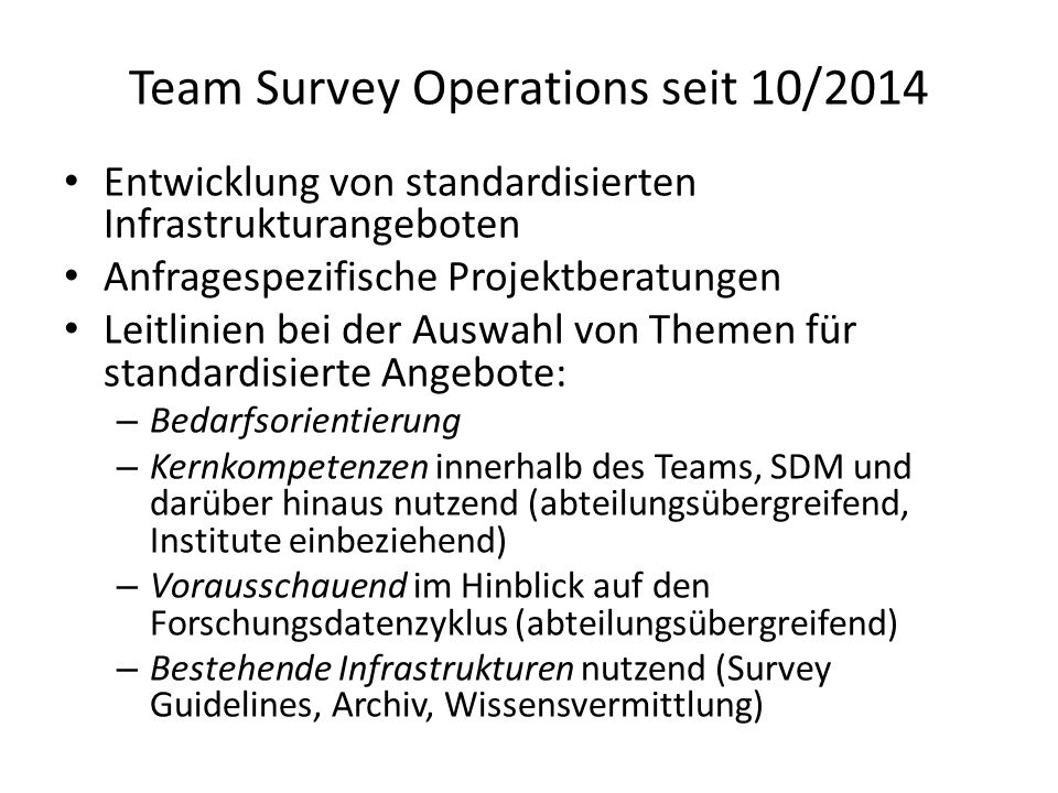 Team Survey Operations seit 10/2014