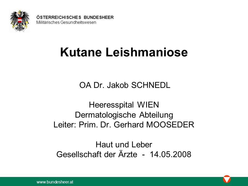 Kutane Leishmaniose Heeresspital WIEN Dermatologische Abteilung