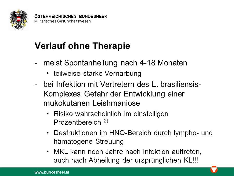 Verlauf ohne Therapie meist Spontanheilung nach 4-18 Monaten