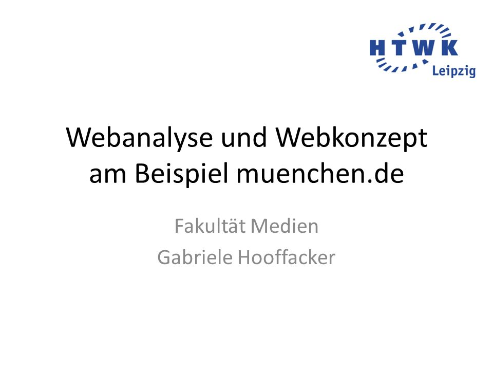 Webanalyse und Webkonzept am Beispiel muenchen.de