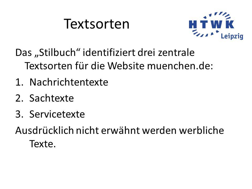 """Textsorten Das """"Stilbuch identifiziert drei zentrale Textsorten für die Website muenchen.de: Nachrichtentexte."""