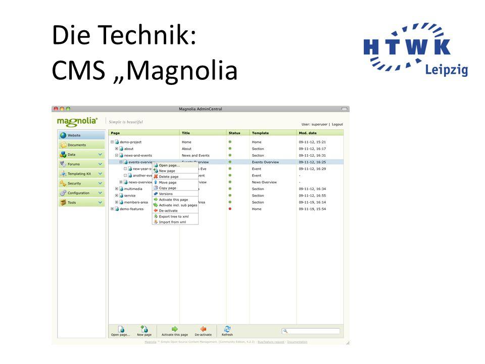 "Die Technik: CMS ""Magnolia"