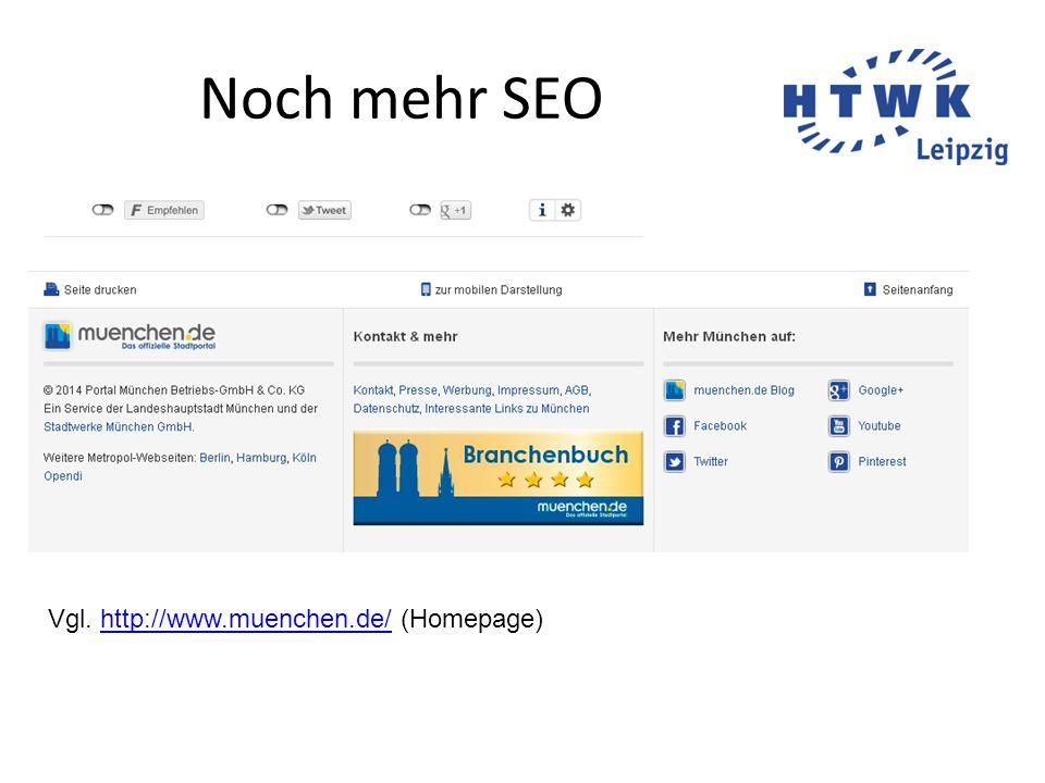 Noch mehr SEO Vgl. http://www.muenchen.de/ (Homepage)
