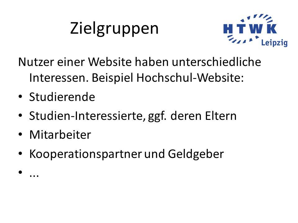 Zielgruppen Nutzer einer Website haben unterschiedliche Interessen. Beispiel Hochschul-Website: Studierende.