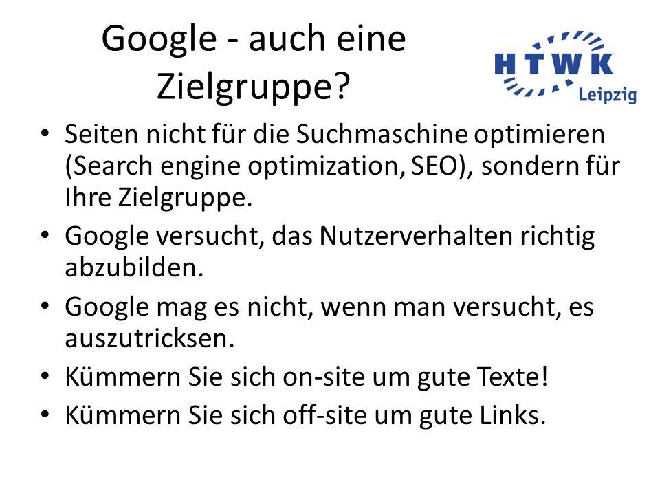 Google - auch eine Zielgruppe