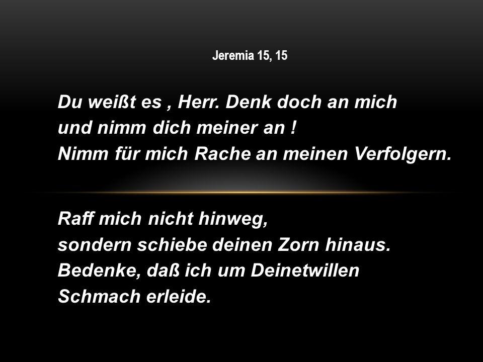 Jeremia 15, 15